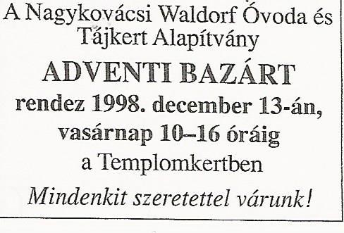 Adventi bazár a Waldorf  Alapítvány szervezésében 1998.